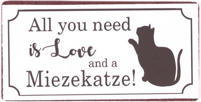 Magnet - All you need is love and a Miezekatze!