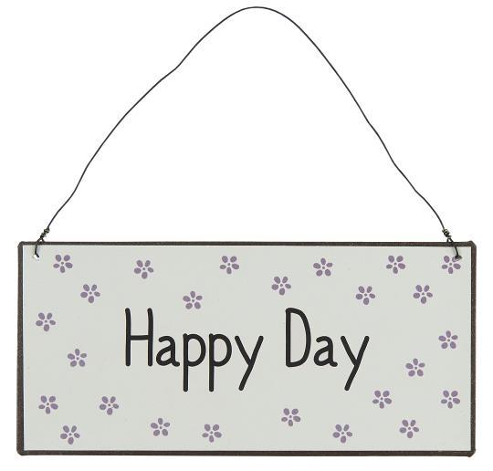 Metallschild Happy Day 70073-00
