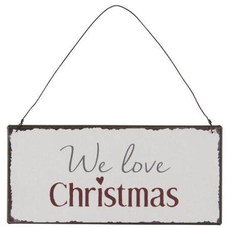 Metallschild We love Christmas 70077-00